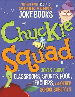 Chuckle Squad By Dahl, Michael