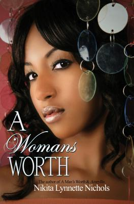 A Woman's Worth By Nichols, Nikita Lynette